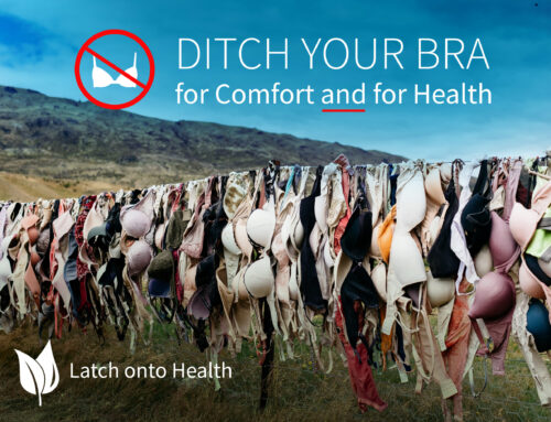 Ditch Your Bra for Comfort and for Health