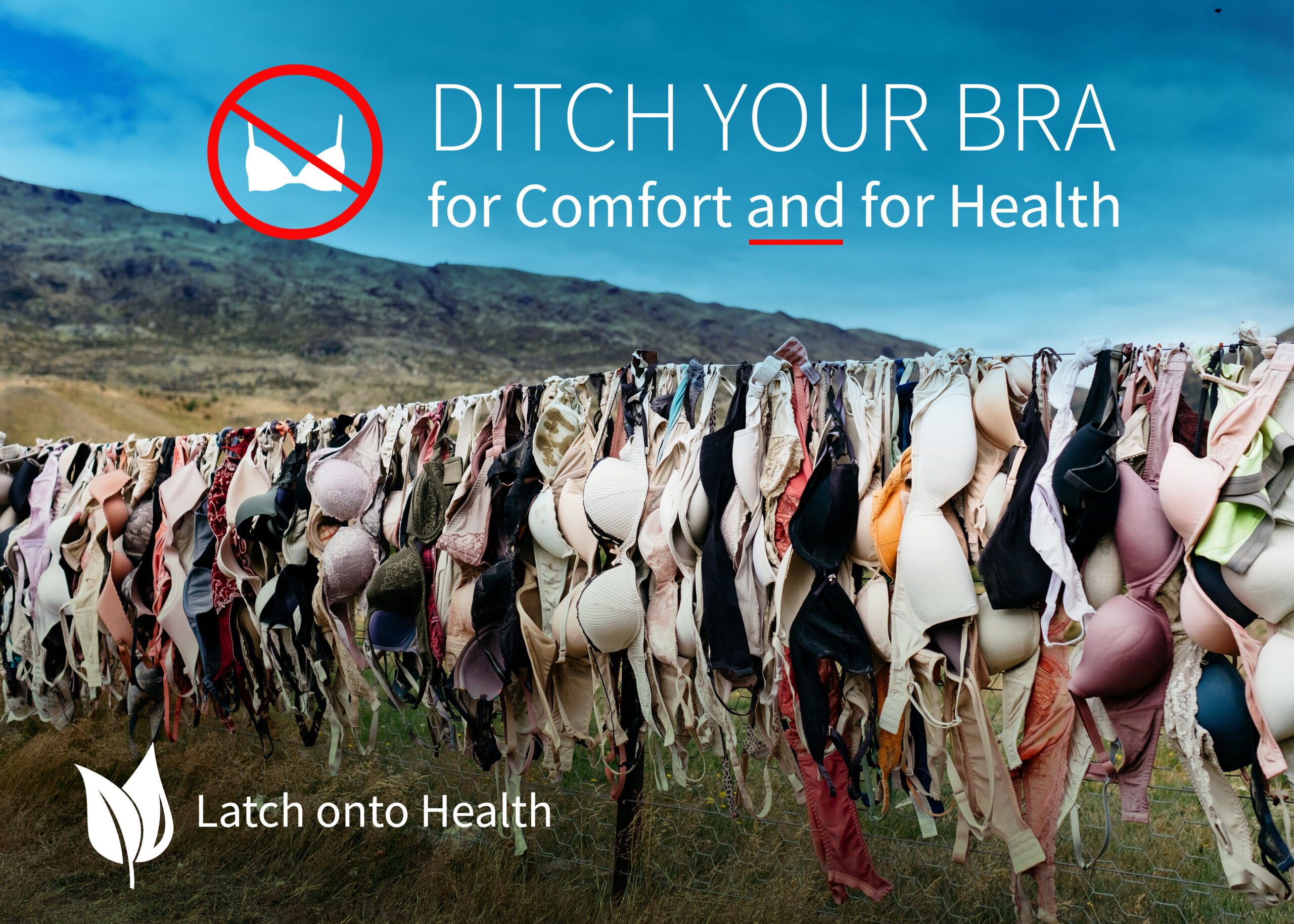 Ditch Your Bra - Latch onto Health
